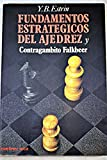 Fundamentos estrategicos del ajedrez