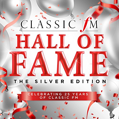 Classic FM Hall Of Fame The Si...