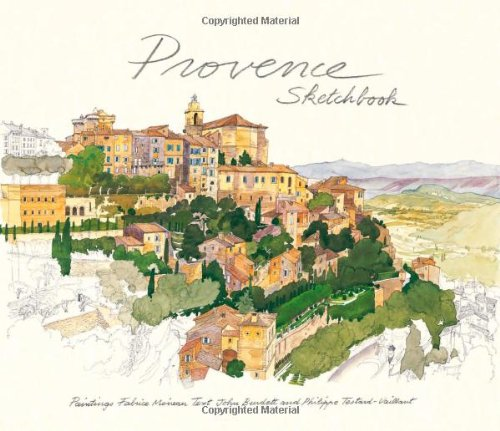 Provence Sketchbook (Sketchbooks) por Fabrice Moireau