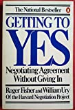 Getting to Yes - Negotiating Agreement without Giving in by Roger Fisher (1983-03-14) - 14/03/1983