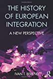 The History of European Integration: A new perspective