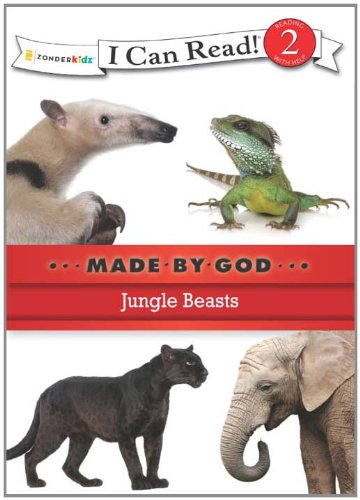 Jungle beasts : made by God.