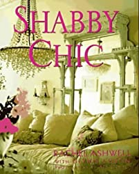 Shabby Chic by Rachel Ashwell (2000-05-18)