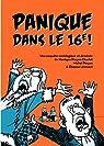 Panique dans le XVIe ! par Pinçon-Charlot