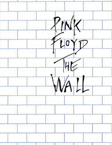 Pink Floyd: The Wall: Piano and Vocal por Music Sales Corporation