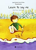 Learn to say no: Emotions 7 (assertiveness) (Emotions Collection (inglés))