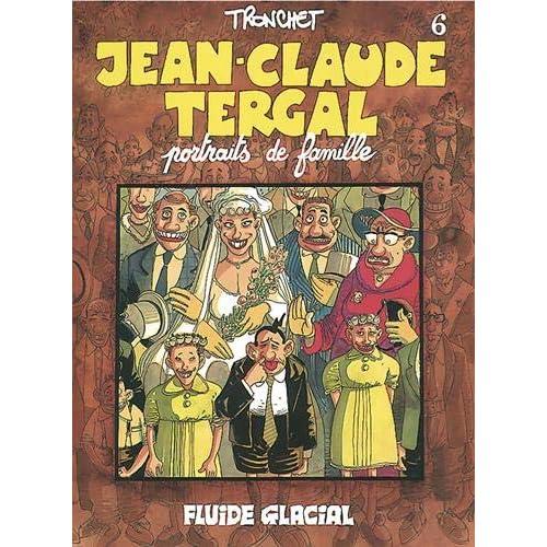 Jean-Claude Tergal, Tome 6 : Portraits de famille (Édition couleur)