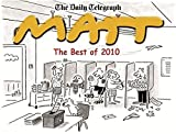 The Best of Matt 2010 by Matt Pritchett (2010-09-30)