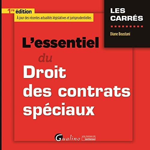 L'essentiel du droit des contrats speciaux par D. Boustani