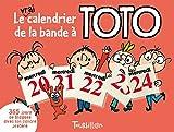 Le vrai calendrier de la bande à Toto