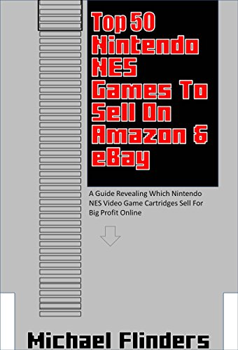 top-50-nintendo-nes-games-to-sell-on-ebay-amazon-a-guide-revealing-which-nintendo-nes-video-game-car