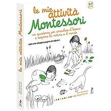 Le mie attività Montessori. Ediz. illustrata