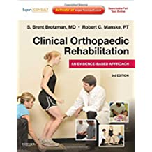 Clinical Orthopaedic Rehabilitation: An Evidence-Based Approach: Expert Consult - Online and Print, 3e (Expert Consult Title: Online + Print)