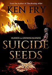 Suicide Seeds: Murder is a Growing Business