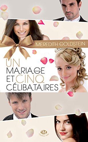 Livres gratuits Un mariage et cinq célibataires pdf epub