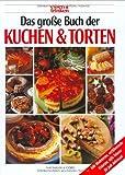 Das grosse Buch der Kuchen und Torten