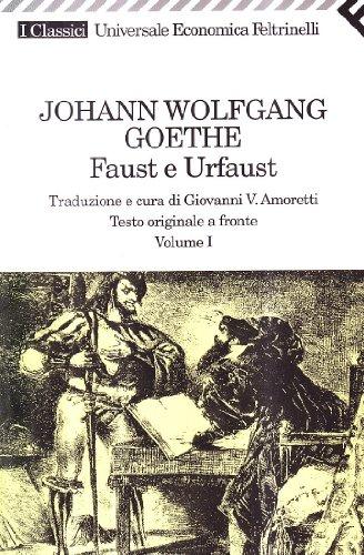 Faust e Urfaust. Testo tedesco a fronte: 1