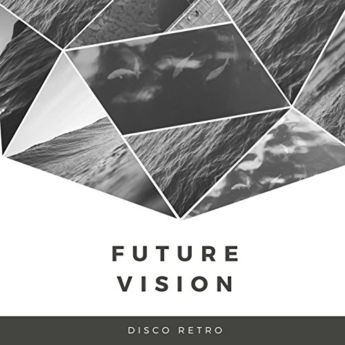 Future Vision Disco-retro-dance