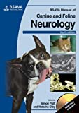 BSAVA Manual of Canine and Feline Neurology: (with DVD-ROM) (BSAVA - British Small Animal Veterinary Association)