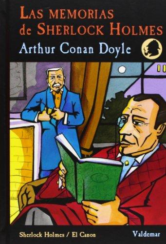 Memorias De Sherlock Holmes (Sherlock Holmes / El Canon) por Arthur Conan Doyle