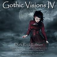 Gothic Visions IV - Dark Rock Edition