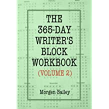 The 365-Day Writer's Block Workbook (Volume 2)