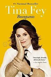 Bossypants by Tina Fey (2012-01-03)