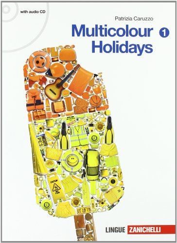 Multicolour holidays. Per la Scuola media. Con CD Audio: 1