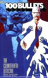100 Bullets TP Vol 05 The Counterfifth Detective by Brian Azzarello (2005-06-21)