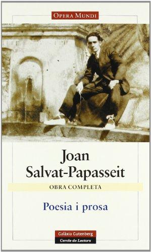 Poesia i prosa: Obra completa (Llibres en català) por Joan Salvat-Papasseit