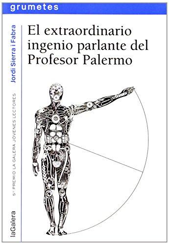 El Extraordinario Ingenio Parlante Del Profesor Palermo descarga pdf epub mobi fb2