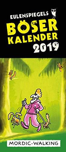 Eulenspiegels Böser Kalender 2019 (Bösen Kalender)