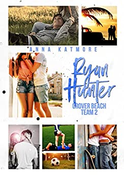 Ryan Hunter (Grover Beach Team Book 2) (English Edition) von [Katmore, Anna]