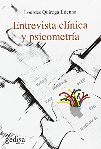 Entrevista clínica y psicometría (PSICOLOGÍA) por Lourdes Quiroga Etienne