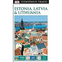 DK Eyewitness Travel Guide Estonia, Latvia and Lithuania