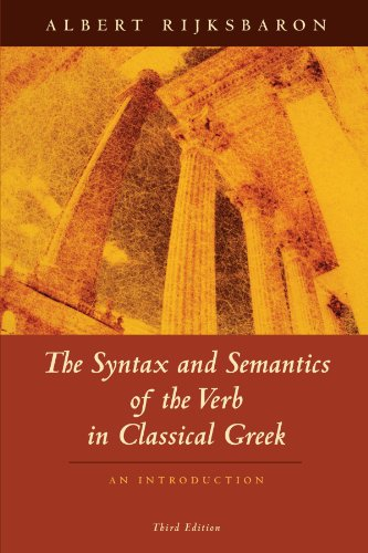 The Syntax and Semantics of the Verb in Classical Greek
