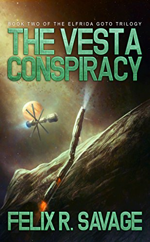 the-vesta-conspiracy-sol-system-renegades-the-elfrida-goto-trilogy-book-2