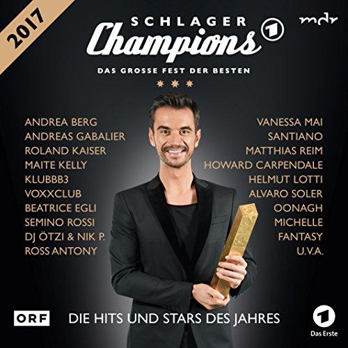 Schlager Champions - das Groe Fest der Besten