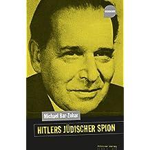 Hitlers jüdischer Spion