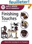 Finishing Touches (Dolls House Do-It-...