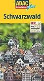 ADAC Reiseführer plus ADAC Reiseführer plus Schwarzwald: Mit extra Karte zum Herausnehmen - Rolf Goetz