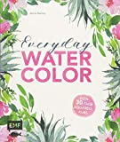 Everyday Watercolor – Dein 30-Tage-Aquarellkurs