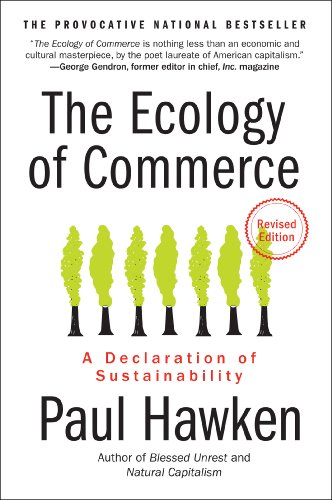 The Ecology of Commerce Revised Edition: A Declaration of Sustainability (Collins Business Essentials) (English Edition)