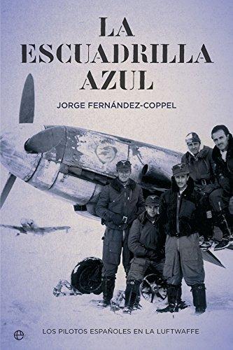 Descargar Libro La escuadrilla azul de Jorge Fernández-Coppel
