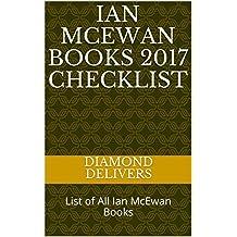 Ian McEwan Books 2017 Checklist: List of All Ian McEwan Books (English Edition)