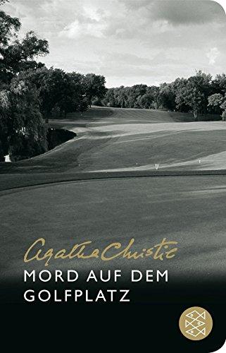 Mord auf dem Golfplatz: (Fischer Taschenbibliothek)