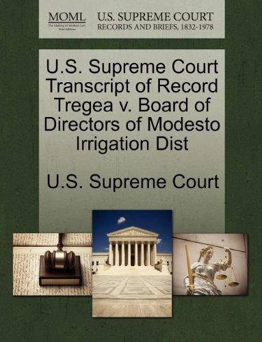 U.S. Supreme Court Transcript of Record Tregea v. Board of Directors of Modesto Irrigation Dist