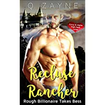 Recluse Rancher: Rough Billionaire Takes Bess (Curvy & Alpha High-heat Love Book 0) (English Edition)