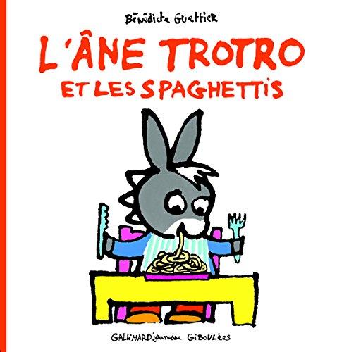 L'âne Trotro et les spaghettis