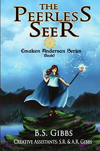 The Peerless Seer (The Emaleen Andarsan Series, Band 1) Peerless Wand